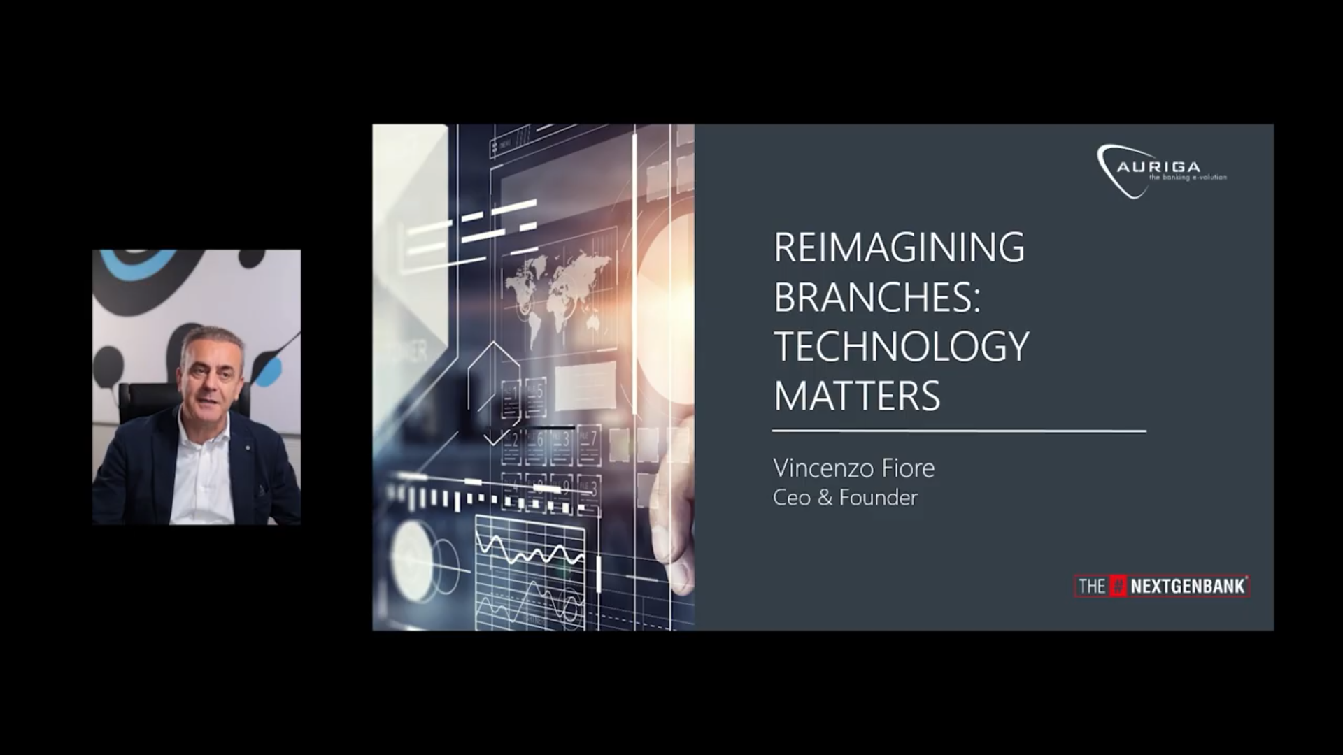 Vincenzo Fiore, Auriga CEO, talks about Reimagining Branches and how Technology Matters