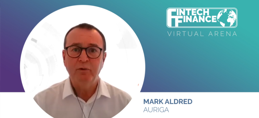 Mark Aldred, Auriga's head of international sales, was interviewed along with Robin Setty, ACI Worldwide's senior principal product manager, by Doug Mackenzie at the Virtual Arena of Fintech Finance.